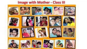 Class-III-Collage-Image-With-Mother-1-1